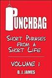 Punchbag, B. J. James, 1606103342