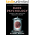 Persuasion: Dark Psychology - Techniques to Master Mind Control, Manipulation & Deception (Persuasion, Influence, Mind Control)