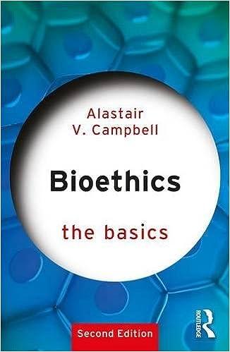 Bioethics the basics 9780415790314 medicine health science bioethics the basics 2nd edition fandeluxe Choice Image