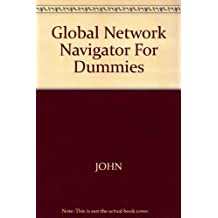 Global Network Navigator for Dummies