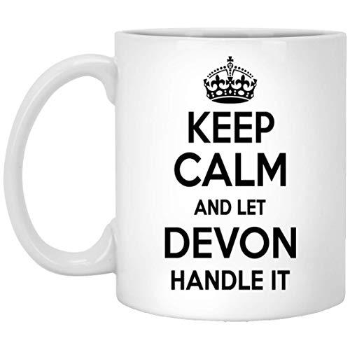 Personal Name Mug Gift For DEVON Keep Calm And Let DEVON Handle It Cofee Mug! - Birthday Mug For DEVON - On Birthday, Special Day, Patrick's Day - White Mug 11oz