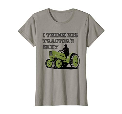 (Womens Funny Redneck Girl Shirt - I think his tractor's sexy)