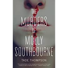 The Murders of Molly Southbourne (Kindle Single)