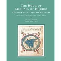 The Book of Michael of Rhodes: Volume 3 - Studies: A Fifteenth-Century Maritime Manuscript (The MIT Press)