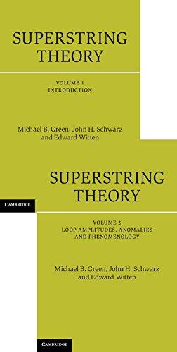 Superstring Theory 2 Volume Hardback Set: 25th Anniversary Edition (Cambridge Monographs on Mathematical Physics)