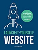 img - for Launch-It-Yourself Website: The small business owner's DIY guide on building a website for less than $150 book / textbook / text book