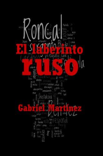 Descargar Libro El Laberinto Ruso Gabriel Martínez