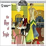 Age of Style (50 Classic Tracks from the 1930s)