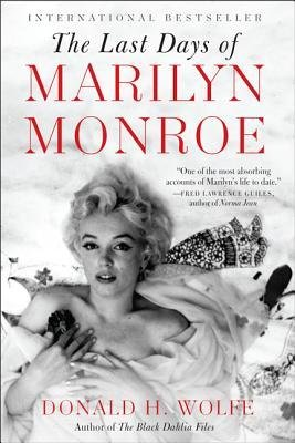 Download [ THE LAST DAYS OF MARILYN MONROE ] By Wolfe, Donald H ( Author) 2012 [ Paperback ] ebook