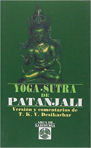 Yoga-Sutra De Patanjali (Arca de Sabiduría): Amazon.es ...