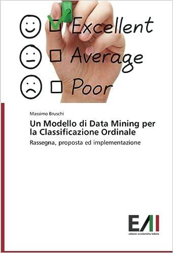 Un Modello di Data Mining per la Classificazione Ordinale: Rassegna, proposta ed implementazione
