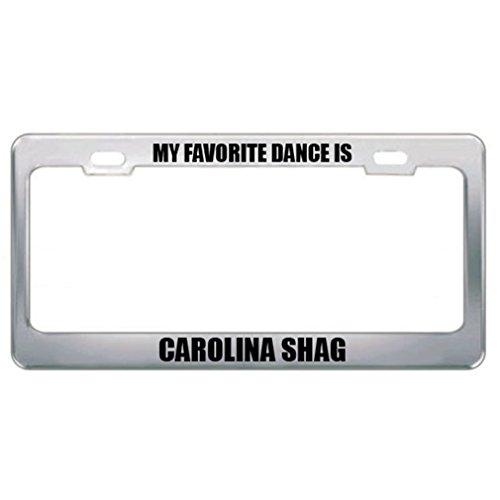 Speedy Pros My Favorite Dance is Carolina Shag License Plate Frame Tag