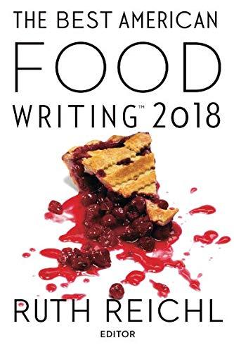 - Best American Food Writing 2018 (The Best American Series ®)