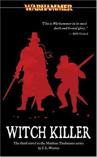 Witch Killer (Warhammer Novels)