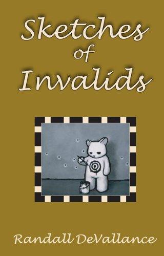 Sketches of Invalids Randall DeVallance