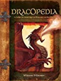 img - for William O'Connor: Dracopedia : A Guide to Drawing the Dragons of the World (Hardcover); 2009 Edition book / textbook / text book