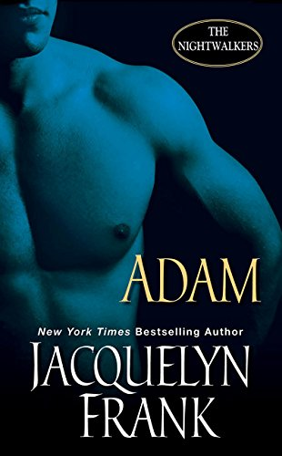 Adam The Nightwalkers Kindle Edition By Jacquelyn Frank