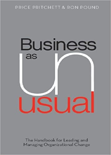 Business as unusual the handbook for leading and managing business as unusual the handbook for leading and managing organizational change price pritchett ron pound 9780944002018 amazon books fandeluxe Gallery