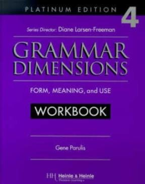 Grammar Dimensions 4, Platinum Edition Workbook