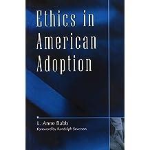 Ethics in American Adoption