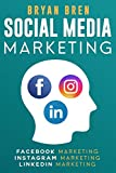 Social Media Marketing: The Step-By-Step Digital