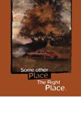 Some Other Place. The Right Place. (Stay More) Kindle Edition