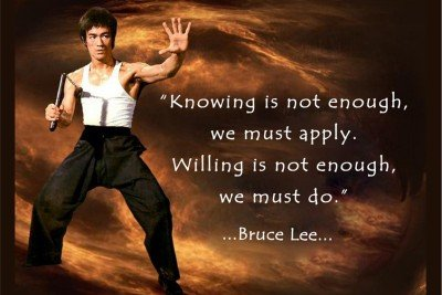 bruce lee motivational quotes knowing is not enough we must apply