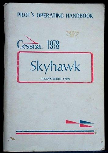 Cessna Pilot's Operating Handbook: Skyhawk 1978 Model 172N ()