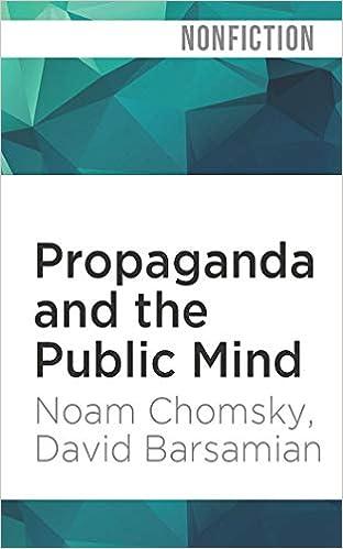 Propaganda and the Public Mind: Noam Chomsky, David