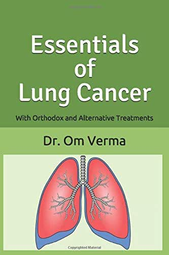 Essentials of Lung Cancer: With Orthodox and Alternative Treatments