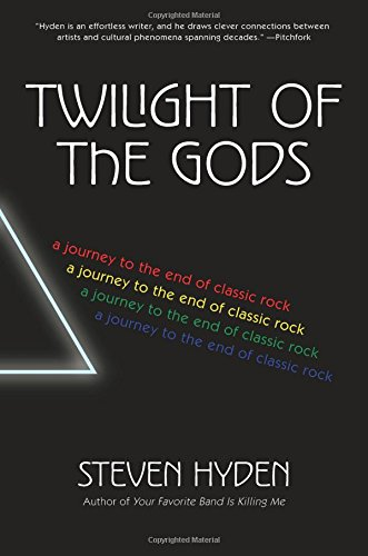 End Rock - Twilight of the Gods: A Journey to the End of Classic Rock