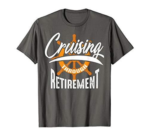Cute Glamorous Cruising Through Retirement Shirt Retire Gift