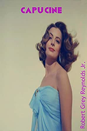 Capucine: A Beautiful and Talented French Actress (English Edition ...