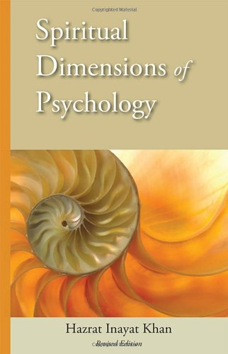 Spiritual Dimensions of Psychology, Revised Edition