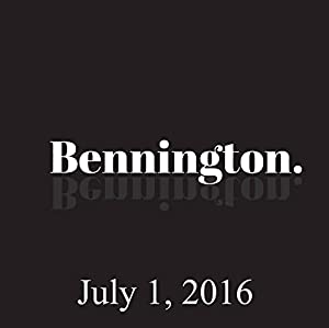 Bennington, July 1, 2016 Radio/TV Program