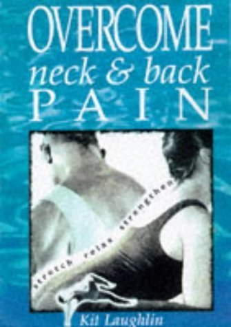 Overcome Neck and Back Pain by Kit Laughlin - Mall Laughlin Shopping