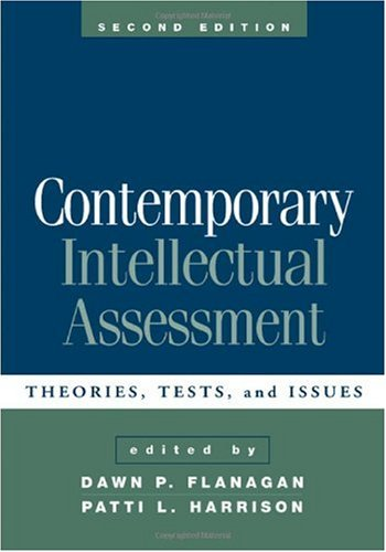 Contemporary Intellectual Assessment, Second Edition: Theories, Tests, and Issues