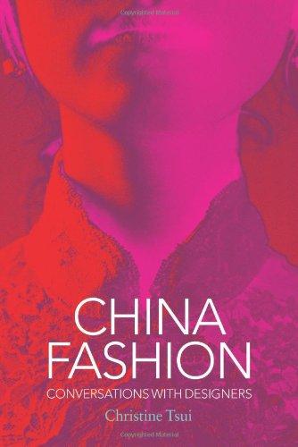 China Fashion: Conversations with Designers - Costume Society Uk