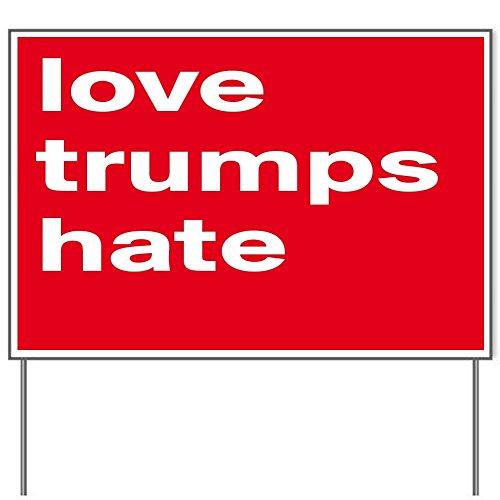 Love trumps Hate 18x24' Yard Sign by Debbie's Designs