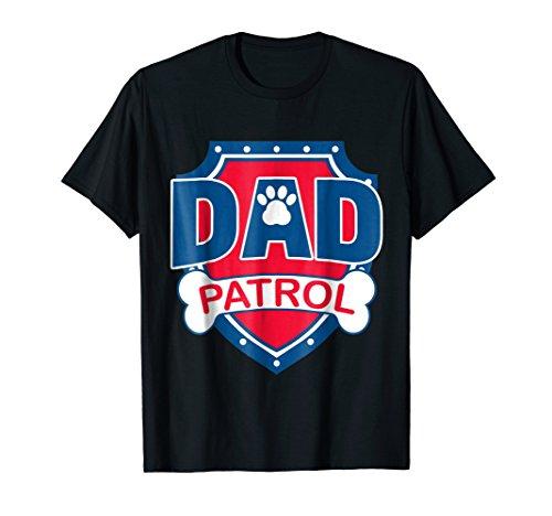 Funny Dad Patrol Shirt Dog Dad Tee