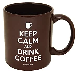 Funny Guy Mugs Keep Calm And Drink Coffee Mug