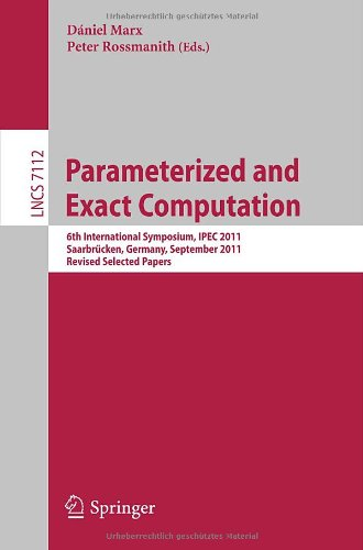 [PDF] Parameterized and Exact Computation Free Download | Publisher : Springer | Category : Computers & Internet | ISBN 10 : 3642280498 | ISBN 13 : 9783642280498