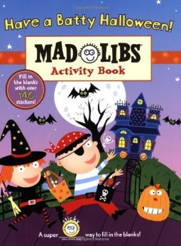 Have a Batty Halloween!: Mad Libs Activity Book (Mad Libs (Unnumbered Paperback))