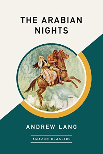 The Arabian Nights (AmazonClassics Edition) by [Lang, Andrew]