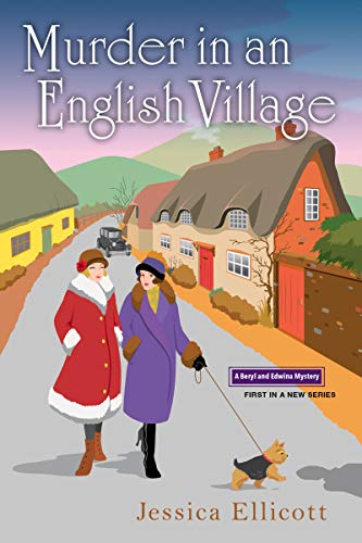 Murder in an English Village (A Beryl and Edwina Mystery Book 1)