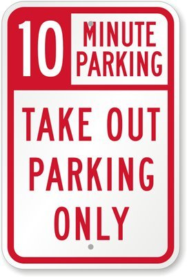 restaurant parking only signs - 6