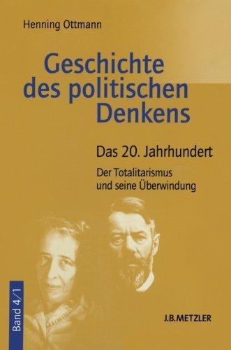 Geschichte des politischen Denkens, 4 Bde., Bd.4, Das 20. Jahrhundert