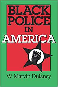 Black Police In America Blacks In The Diaspora