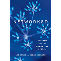 Networked: The New Social Operating System (The MIT Press)