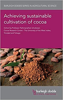 Book's Cover of Achieving Sustainable Cultivation of Cocoa: 1 (Burleigh Dodds Series in Agricultural Science) (Inglés) Tapa dura – Ilustrado, 31 julio 2018